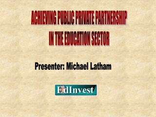 ACHIEVING PUBLIC PRIVATE PARTNERSHIP IN THE EDUCATION SECTOR