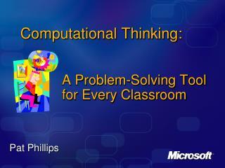 Computational Thinking: