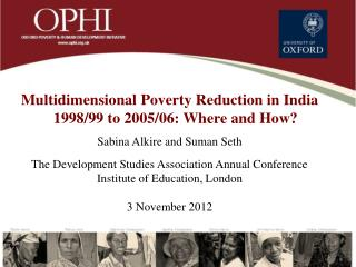 Multidimensional Poverty Reduction in India 1998/99 to 2005/06: Where and How?
