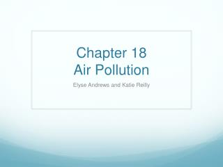 Chapter  18 Air Pollution