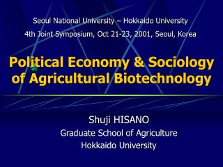 Political Economy & Sociology of Agricultural Biotechnology