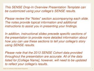 SENSE  2013 Findings for [College Name]