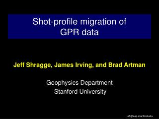 Shot-profile migration of  GPR data