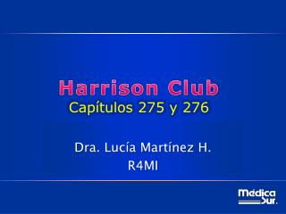 Harrison Club  Cap�tulos 275 y 276