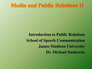 Media and Public Relations II