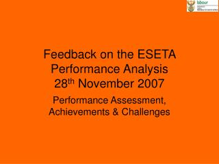 Feedback on the ESETA Performance Analysis         28 th  November 2007
