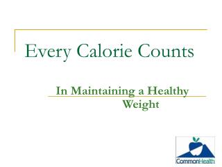 Every Calorie Counts