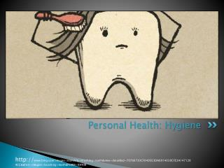 Personal Health: Hygiene