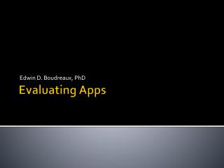 Evaluating Apps