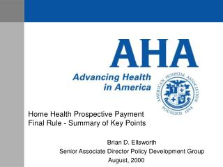 Home Health Prospective Payment Final Rule - Summary of Key Points