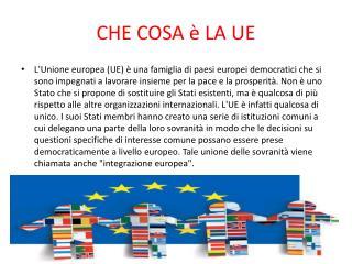 CHE COSA è LA UE