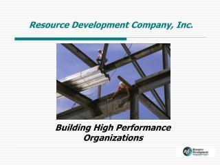 Resource Development Company, Inc.
