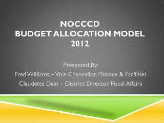 NOCCCD Budget Allocation Model 2012