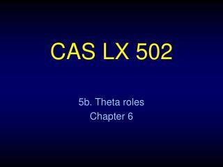 CAS LX 502
