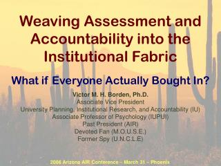 Weaving Assessment and Accountability into the Institutional Fabric
