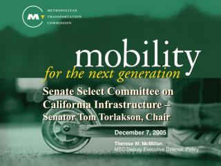 Senate Select Committee on California Infrastructure –  Senator Tom Torlakson, Chair