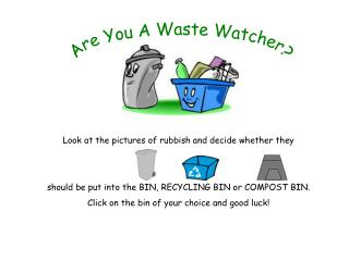 Are You A Waste Watcher?