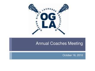 Annual Coaches Meeting