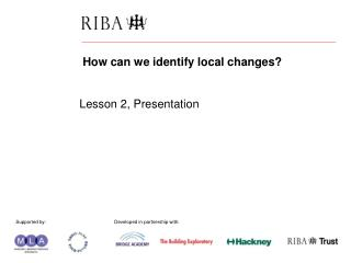 How can we identify local changes? Lesson 2, Presentation