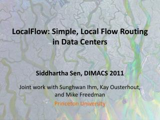 LocalFlow: Simple, Local Flow Routing  in Data Centers
