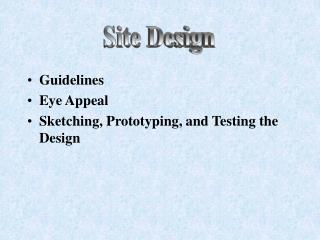 Guidelines Eye Appeal Sketching, Prototyping, and Testing the Design