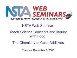 NSTA Web Seminar:  Teach Science Concepts and Inquiry with Food: