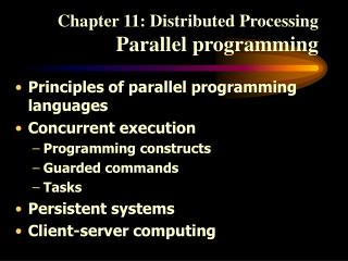 Chapter 11: Distributed Processing Parallel programming