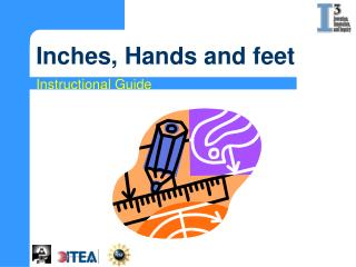 Inches, Hands and feet
