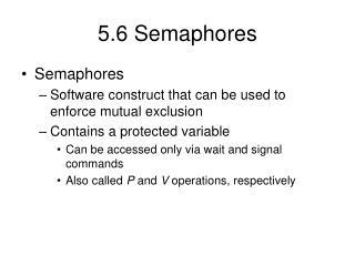 5.6 Semaphores