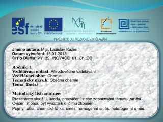 Jméno autora : Mgr. Ladislav  Kažimír Datum vytvoření : 15.01.2013