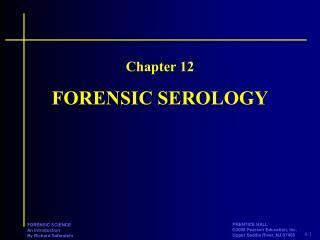 FORENSIC SEROLOGY