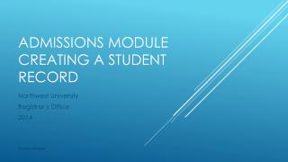 Admissions Module Creating a  Student Record