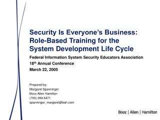 Security Is Everyone s Business: Role-Based Training for the System Development Life Cycle