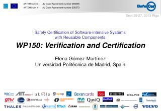 WP150: Verification  and Certification Elena Gómez-Martínez