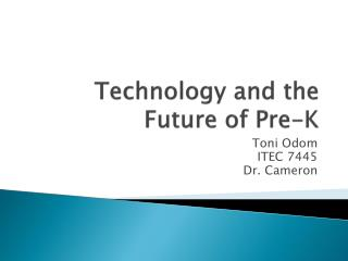 Technology and the Future of Pre-K