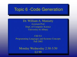 Topic 6 -Code Generation