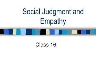 Social Judgment and Empathy