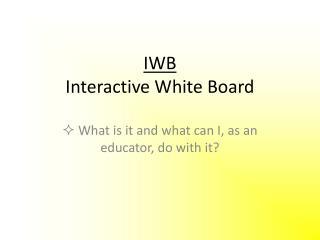 IWB Interactive White Board