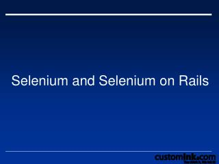 Selenium and Selenium on Rails