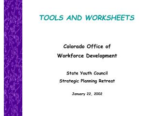 TOOLS AND WORKSHEETS
