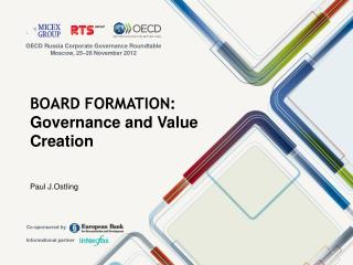 BOARD FORMATION:  Governance and Value Creation