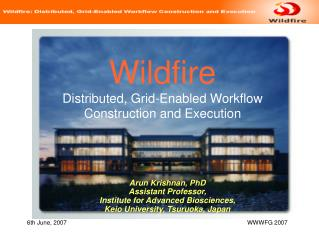Wildfire Distributed, Grid-Enabled Workflow Construction and Execution