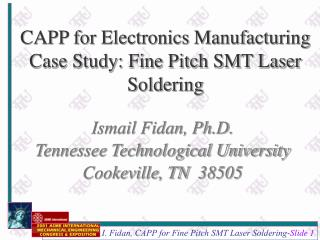 CAPP for Electronics Manufacturing Case Study: Fine Pitch SMT Laser Soldering