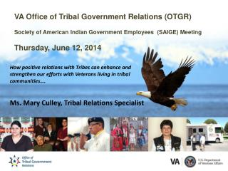 VA Office of Tribal Government Relations (OTGR)