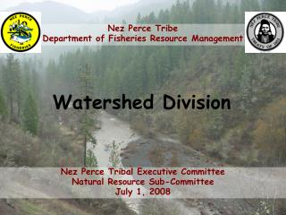 Nez Perce Tribe Department of Fisheries Resource Management