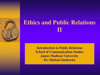 Ethics and Public Relations II