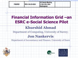 Financial Information Grid –an ESRC e-Social Science Pilot