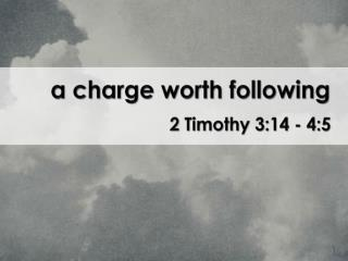 a  charge worth  following