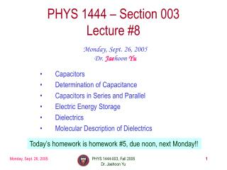 PHYS 1444 � Section 003 Lecture #8