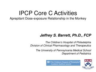 IPCP Core C Activities Aprepitant Dose-exposure Relationship in the Monkey